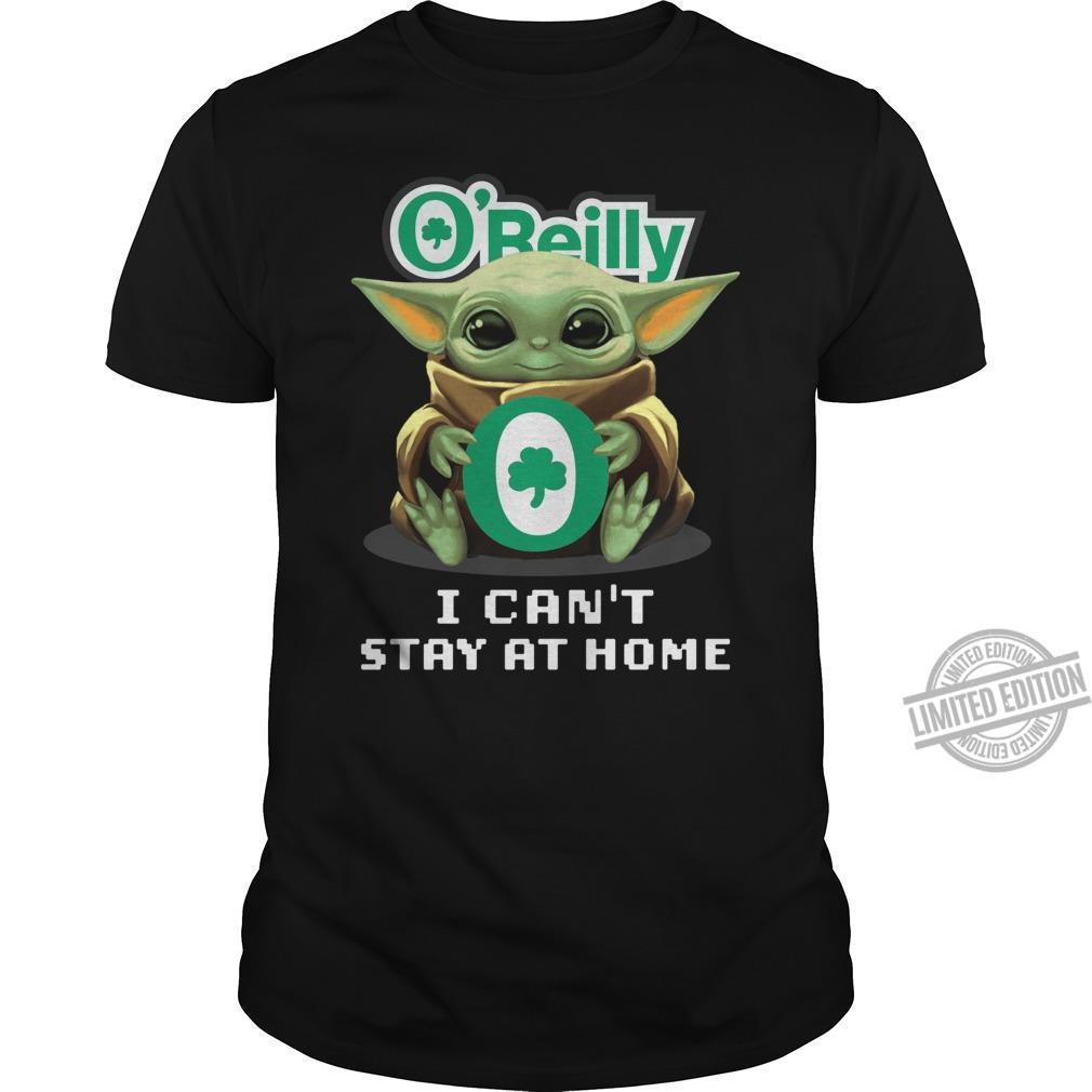 Baby Yoda And O'beilly I Can't Stay At Home Shirt