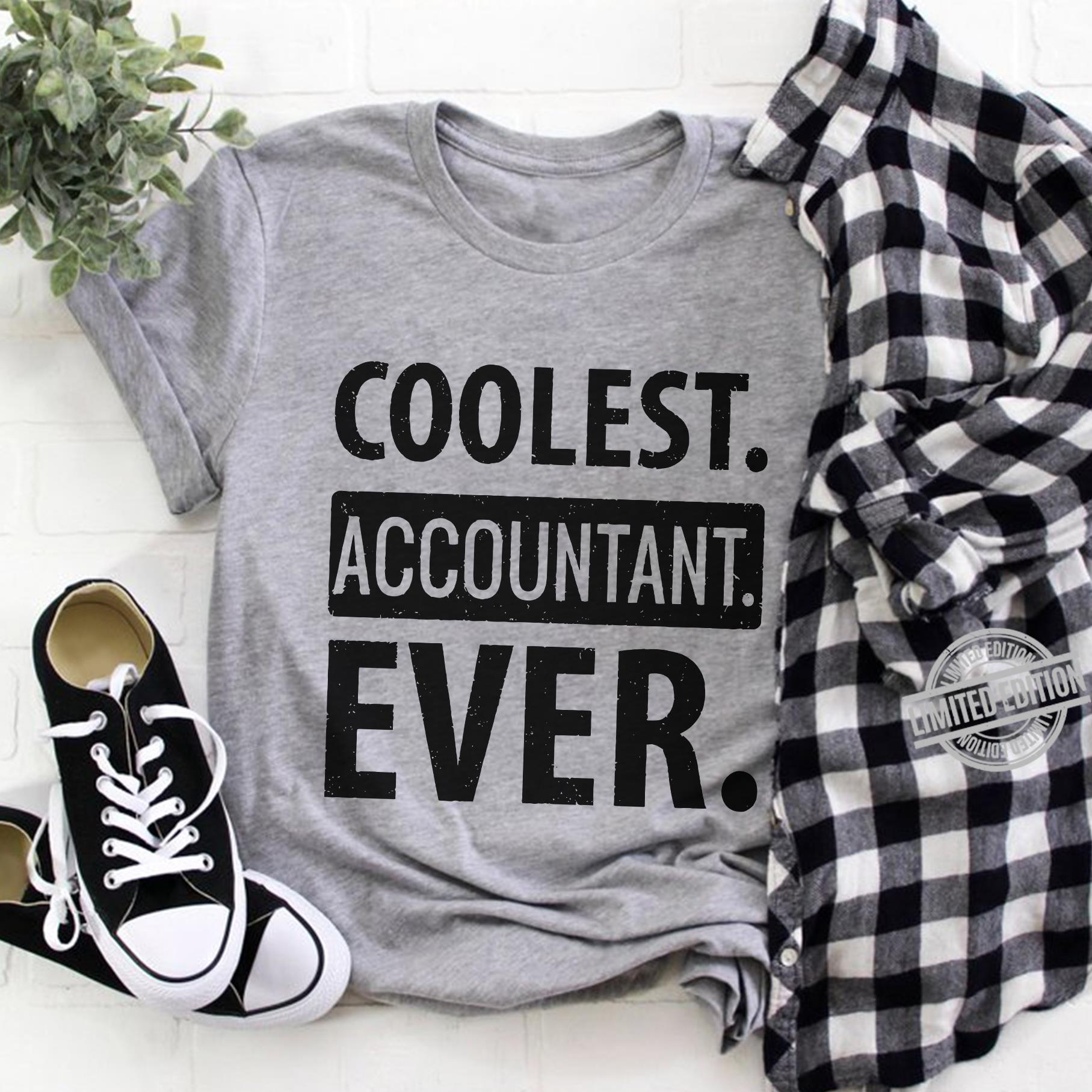 Coolest Accountant Ever Shirt
